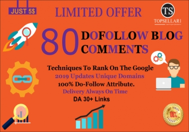 Create 80 High Quality Dofollow Blog Comments Backlinks DA 30+ Links