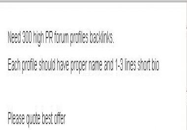 Need 1000 High PR forum profiles