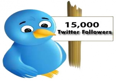 Need 15k Twitter Followers