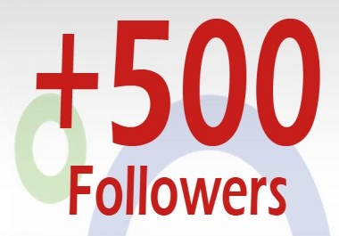 500G+ Followers or Circles from India