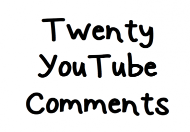 20 Youtube Comments USA, UK or Europe