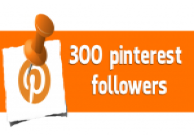I need 300 Pinterest Followers