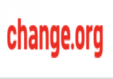 I need Change. org Petition Signers
