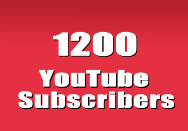 1200 YouTube subscribers needed