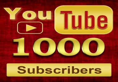 1000 Youtube Subscribers Non-Drop Permanent Subscribers