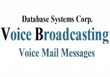 100K Voicemail Broadcasting need to be sent