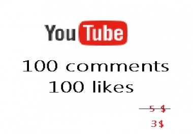 100 comments and 100 likes - video youtobe