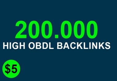 Blast 200,000 High Obdl Backlinks