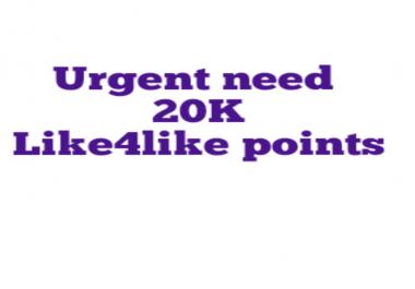 Need 20k like4like points in 2 accounts