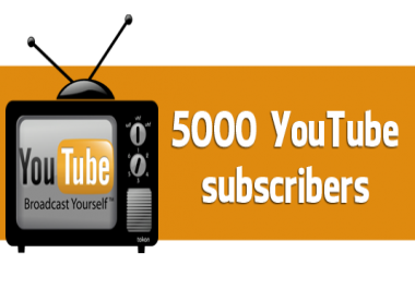 5000 Youuuuutube Subscriberzzz