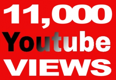Youtube 11K V.I.E.W.S and 500 L.I.K.E.S for 6