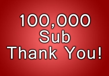 100 thousand subscribers 100K