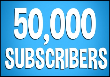 50.000 You Tube Subscribers