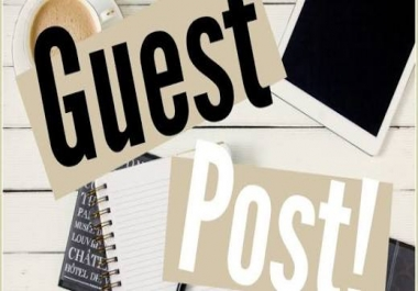 I want to need Write and publish a Guest post on blogs