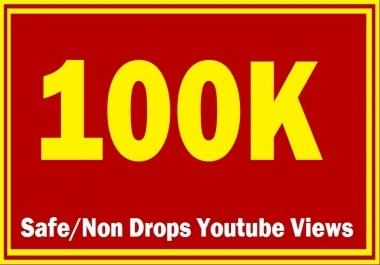 100K NON DROP VIEWS AD SAFE
