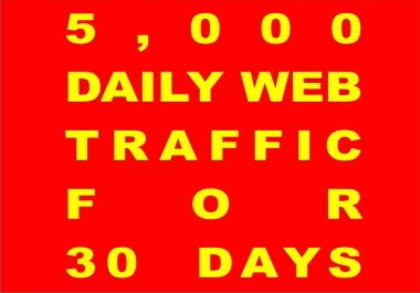 5,000 DAILY HUMAN TRAFFIC FOR 30 DAYS