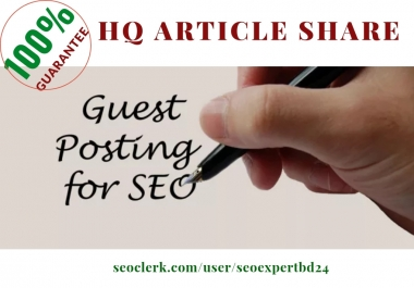 I promote your website by hq guest posting manually.
