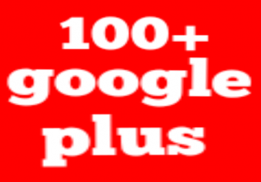 100+ real google plus non drop fast delivery in 2 days