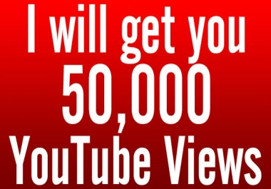 urgently need 50k youtube views
