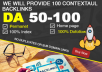 I will make 100+ contextual links all 50DA+
