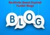 Backlinks Based Expired Tumblr Blogs - which have min. 10 or 10+ Backlinks