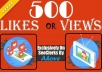 Get Instant 500 Likes In Pic Or 2000 Views In Video