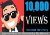 Start Insatnt 10000 Views To Social Media Videos