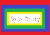 Do Data Entry, Typing, Copy and Past works