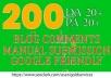 get 200 do follow blogcomments on dA pa 20 plus quality backlinks