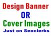 Design Banner Or Cover Images For Your Social Media sites