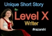 Unique Short Story For You By Level X Writer