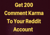 I Will Increase 200 Karma To Your Reddit Account