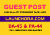 Publish A Guest Blog Post On launchora. com DA-45 With 100% Indexing guarantee