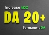For repeated clients Increase MOZ DA from DA0 to DA20+ (DA35+ Only in $40 extras) Domain Authority