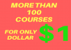more than 100 courses for only 1 dollar