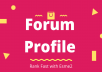 Create 500+ Forum Profiles Backlinks with login details to Improve Your website Google ranking