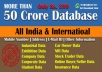 50 CRORE DATABASE With Name, Number, Email, Location and many more