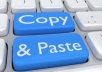 I can do any types of copy & paste