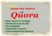 Get your Guaranteed Targeted Traffic with 10 Quora Answer