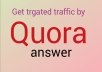 Find targeted traffic with 10 Quora answer