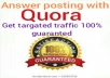 Get targeted traffic with 20 QUORA answer