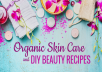 333 Skin Care recipes with pictures and descriptions