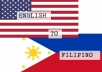 I'll translate English to Filipino Filipino to English