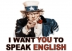 Improve your English by speaking with me