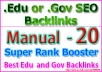 Top 20 Authority Edu or Gov Backlinks for your website or video Ranking on google 1