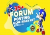 35+ High Quality Niche Relevant Forum Posting Backlinks