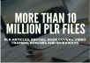 Get Over 10,000,000 PLR Articles, eBooks, Book Covers, Video Training, Bonuses and Giveaways