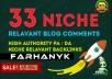 Best & Cheap 33 Niche Relevant blog comments to rank HIGH on google for $1