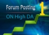 I will do 20 Forums or Forum posts on High SEO backlinks