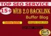 Create 15 High Authority buffer blog Web2.0 SEO backlinks